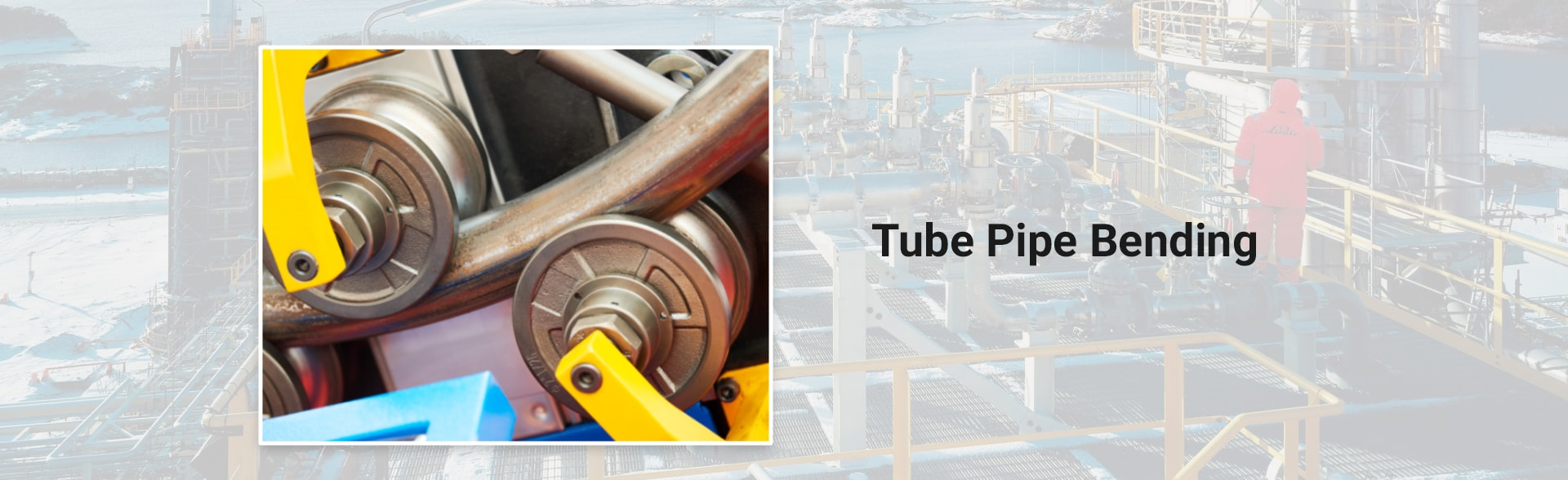 Tube Pipe Bending